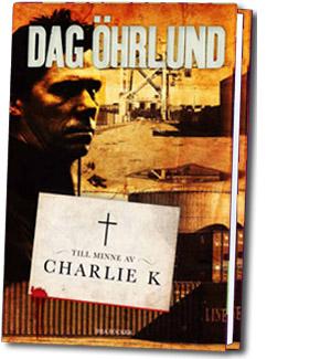 Till minne av Charlie K - 2012