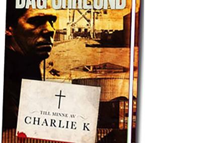 Till minne av Charlie K – 2012