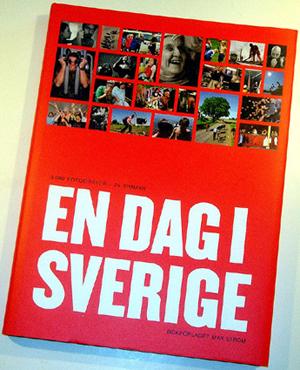 En dag i Sverige, fotografi - 2003