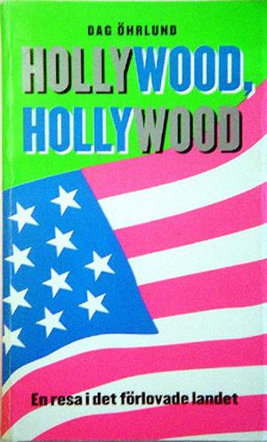 Hollywood, Hollywood - En resa i Det Förlovade Landet - 2000